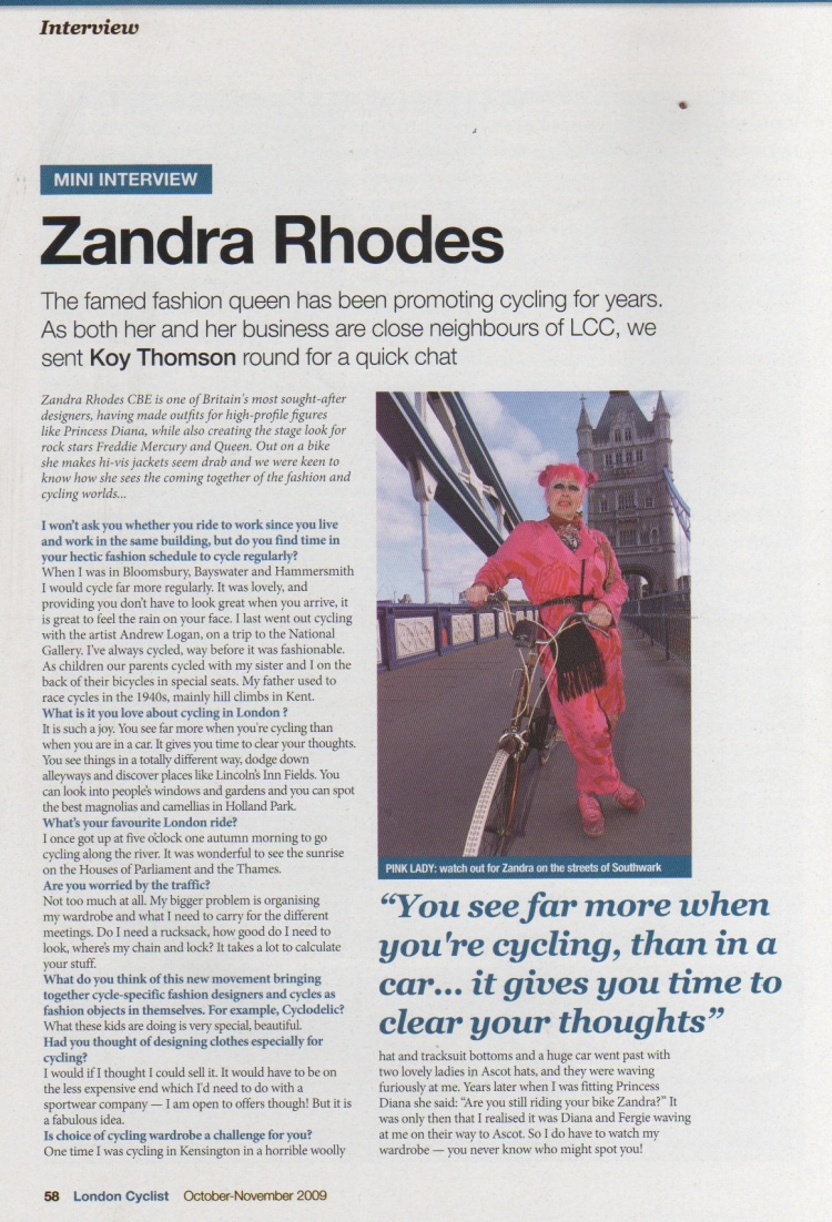 Zandra Rhodes Interview in the London Cyclist, Oct-Nov 2009